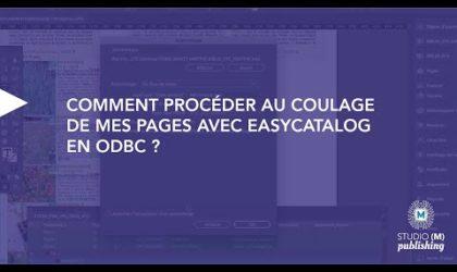 Comment procéder au coulage de mes pages avec Easycatalog en ODBC ?